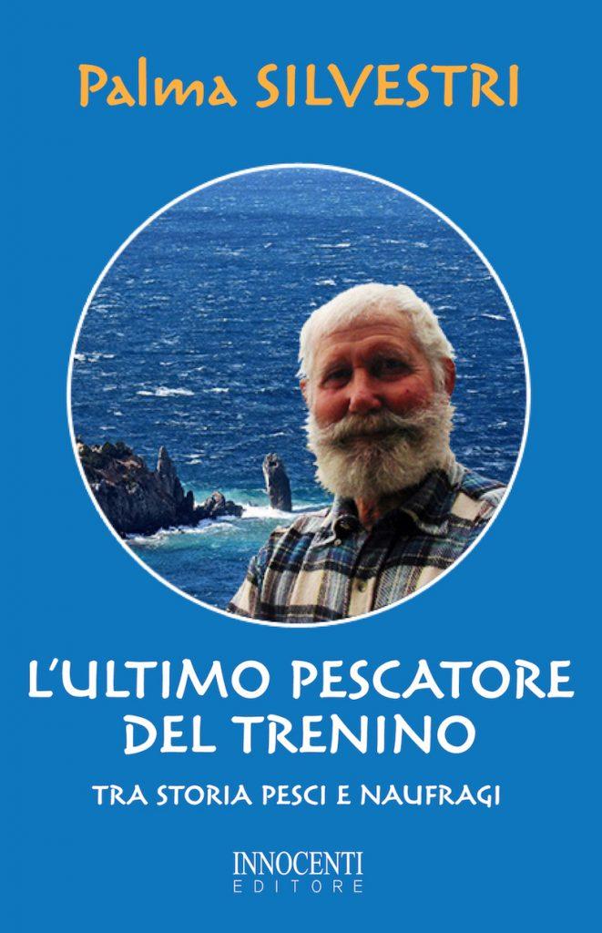 libro ultimo pescatore trenino palma silvestri isola del giglio giglionews